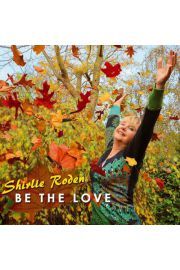 B�d� Mi�o�ci�, Be the Love CD - Shirlie Roden