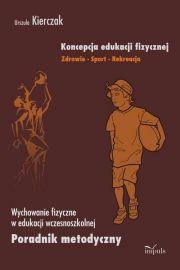 Koncepcja edukacji fizycznej Zdrowie Sport Rekreacja