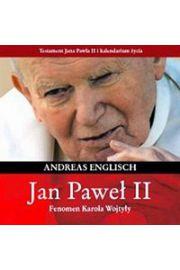 Jan Paweł II Fenomen Karola Wojtyły