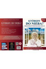 Którędy do nieba - Drogowskazy Świętego Jana Pawła II
