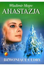 Anastazja tom II. Dzwoniące Cedry