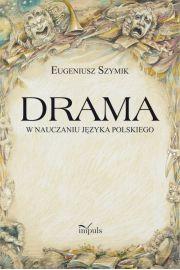 Drama w nauczaniu języka polskiego