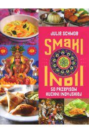 Smaki Indii. 50 przepisów kuchni indyjskiej