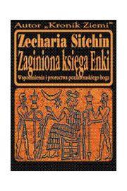 Zaginiona księga Enki - Zecharia Sitchin
