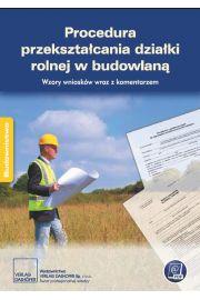 Procedura przekształcania działki rolnej w budowlaną.