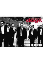 Wściekłe Psy. Reservoir Dogs. Lets Go To Work - plakat