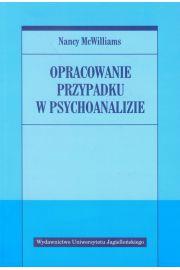 Opracowanie przypadku w psychoanalizie