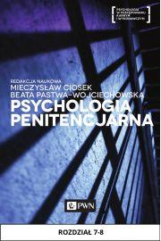 Psychologia penitencjarna. Rozdział 7-8