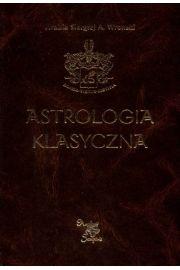 Astrologia klasyczna. Tom V Planety. Część 2