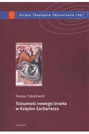 To�samo�� nowego Izraela w Ksi�dze Zachariasza
