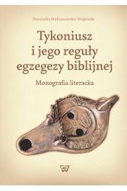 Tykoniusz i jego reguły egzegezy biblijnej