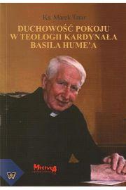 Duchowo�� pokoju w teologii kardyna�a Basila Hume`a