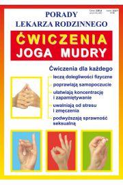 Porady lek. rodzinnego. Ćwiczenia Joga Mudry