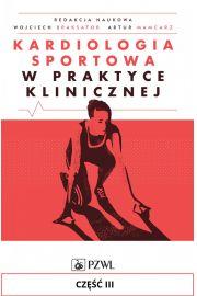 Kardiologia sportowa w praktyce klinicznej. Część III