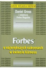 Forbes o największych sukcesach w świecie biznesu - Gross Daniel
