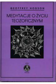 Medytacje o życiu teozoficznym
