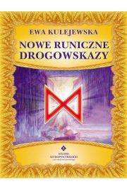 Nowe runiczne drogowskazy - Ewa Kulejewska