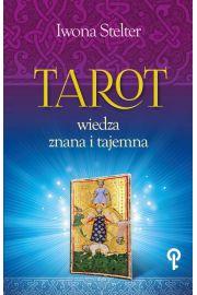 Tarot wiedza znana i tajemna - Iwona Stelter