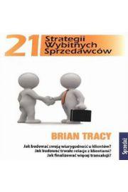 21 strategii wybitnych sprzedawców