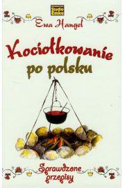 Kociołkowanie po Polsku - sprawdzone przepisy