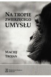 Na tropie zwierzęcego umysłu