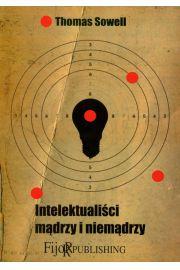 Intelektualiści mądrzy i niemądrzy