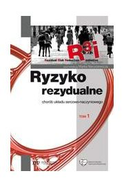 Ryzyko rezydualne- chorób układu sercowo naczyniowego, t.1