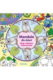 Mandale dla dzieci Moje ulubione kolorowanki