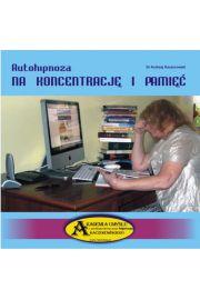 Autohipnoza na koncentrację i pamięć CD - Dr Andrzej Kaczorowski