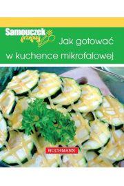 Jak gotować w kuchence mikrofalowej