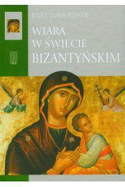 Wiara w świecie bizantyjskim