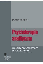 Psychoterapia analityczna między naturalizmem a kulturalizmem