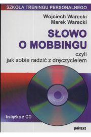 Słowo o mobbingu, czyli jak sobie radzić z dręczycielem