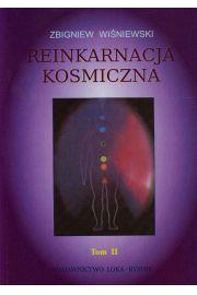 Reinkarnacja kosmiczna. Tom II