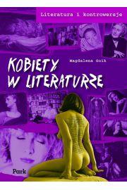 Literatura i konwers. - Kobiety w literat PARK/PWN