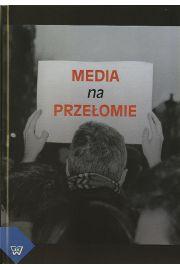 Media na przełomie
