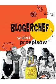 BlogerChef W sieci przepisów