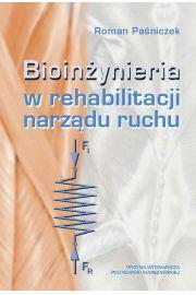 Bioin�ynieria w rehabilitacji narz�du ruchu