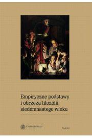 Empiryczne podstawy i obrzeża filozofii siedemnastego wieku