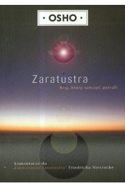 Zaratustra: Bóg, który tańczyć potrafi