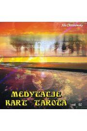 Medytacje kart tarota vol. 02 - Alla Chrzanowska
