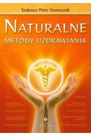 Naturalne metody uzdrawiania
