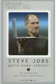 Steve Jobs. Gdzie pada jabłko