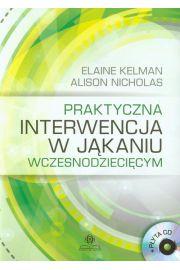 Praktyczna interwencja w jąkaniu wczesnodziecięcy, + CD
