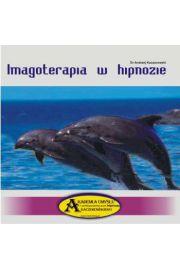 Imagoterapia w hipnozie CD - Andrzej Kaczorowski
