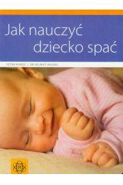 Jak nauczy� dziecko spa�
