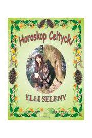 Horoskop Celtycki - Karty Elli Seleny