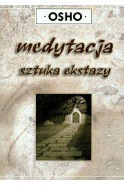 Medytacja sztuka ekstazy