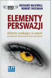 Elementy perswazji - Maxwell Richard, Dickman Robert