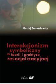 Interakcjonizm symboliczny w teorii i praktyce res